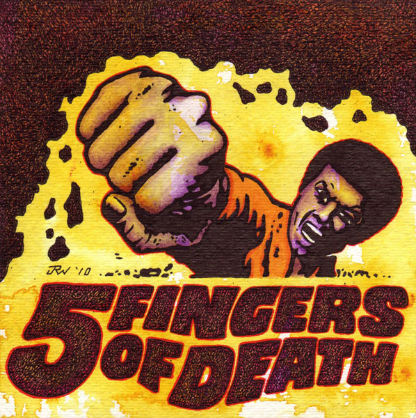 """5 Fingers of Death"" is copyright ©2008 by J.R. Williams.  All rights reserved.  Reproduction prohibited."