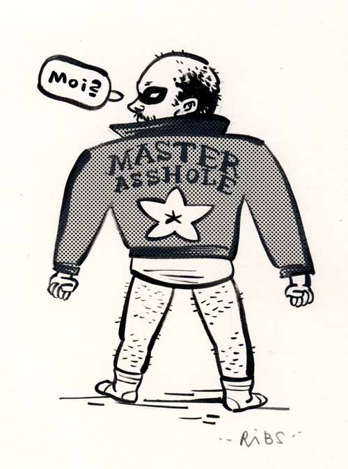 """Master Asshole"" is copyright ©2008 by Steven Weissman.  All rights reserved.  Reproduction prohibited."