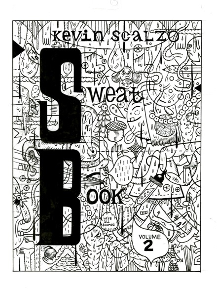 """Sweat Book #2 Cover art"" is copyright ©2008 by Kevin Scalzo.  All rights reserved.  Reproduction prohibited."