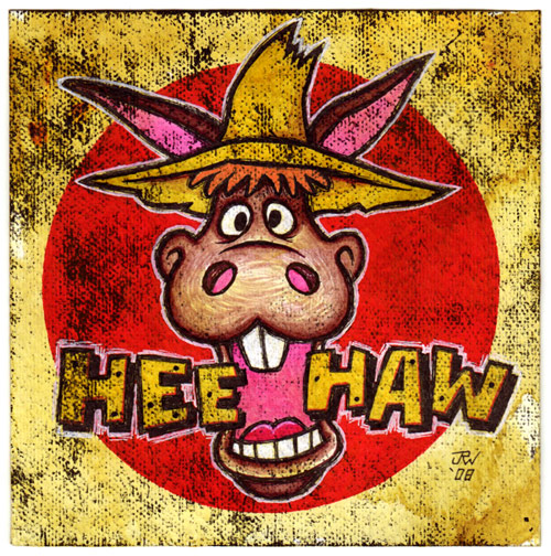 """Hee Haw"" is copyright ©2008 by J.R. Williams.  All rights reserved.  Reproduction prohibited."