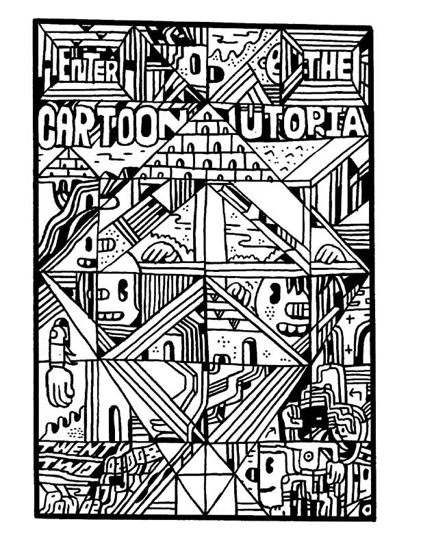 """ENTER THE CARTOON UTOPIA #22"" is copyright ©2008 by Ron Regé, Jr..  All rights reserved.  Reproduction prohibited."