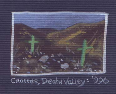 """Crosses, Death Valley [full color mini painting]"" is copyright ©2008 by Molly Kiely.  All rights reserved.  Reproduction prohibited."