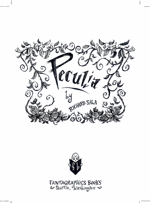 """Peculia - Title Page"" is copyright ©2008 by Richard Sala.  All rights reserved.  Reproduction prohibited."