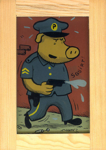 """Porkchops on patrol"" is copyright ©2008 by  Mats!?.  All rights reserved.  Reproduction prohibited."