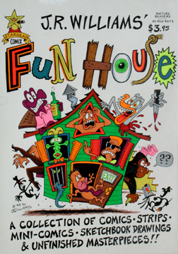 """Fun House (cover)"" is copyright ©2008 by J.R. Williams.  All rights reserved.  Reproduction prohibited."