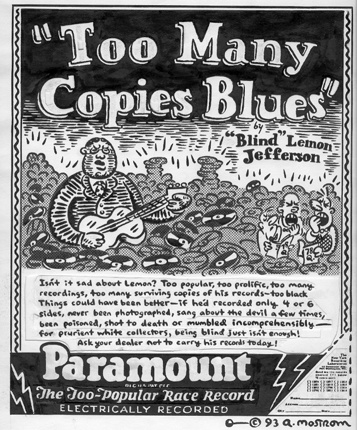 """Too Many Copies Blues"" is copyright ©2008 by Tony Mostrom.  All rights reserved.  Reproduction prohibited."