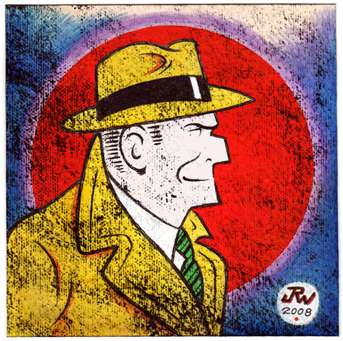 """Dick Tracy"" is copyright ©2008 by J.R. Williams.  All rights reserved.  Reproduction prohibited."