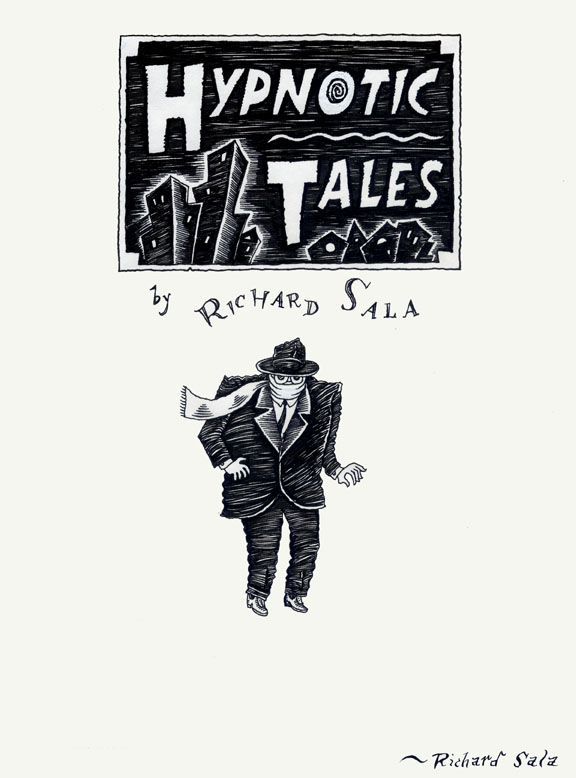 """Hypnotic Tales - Title Page"" is copyright ©2008 by Richard Sala.  All rights reserved.  Reproduction prohibited."