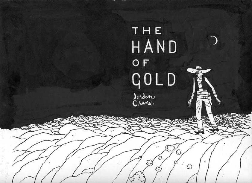 """Hand of Gold, minicomic cover"" is copyright ©2008 by Jordan Crane.  All rights reserved.  Reproduction prohibited."