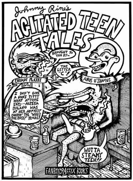 """Agitated Teen Tales"" is copyright ©2008 by Kurt Wolfgang.  All rights reserved.  Reproduction prohibited."