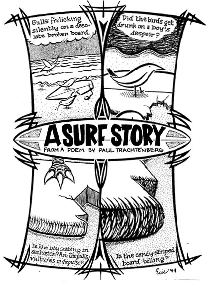 """Surf Story, A"" is copyright ©2008 by Eric Reynolds.  All rights reserved.  Reproduction prohibited."