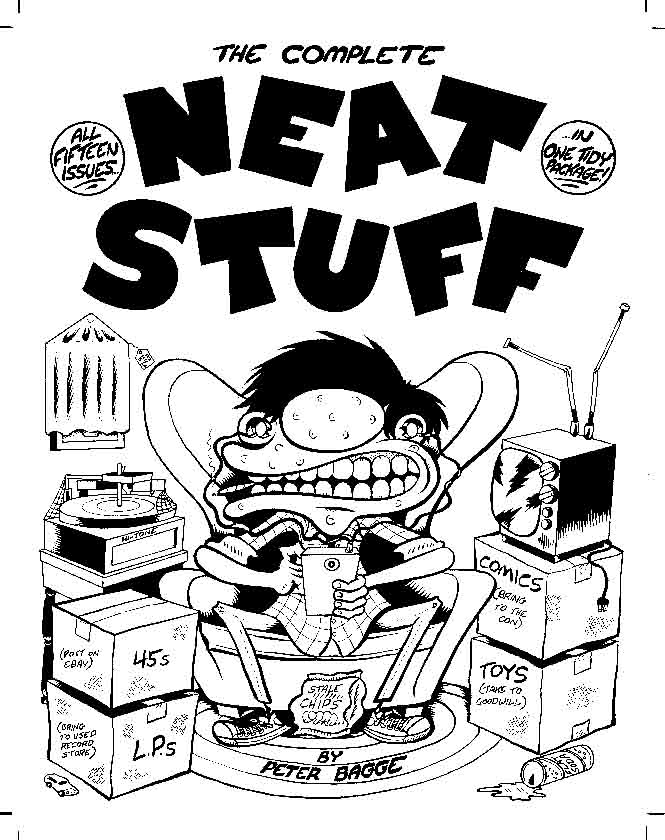 """Complete Neat Stuff Front Cover"" is copyright ©2008 by Peter Bagge.  All rights reserved.  Reproduction prohibited."