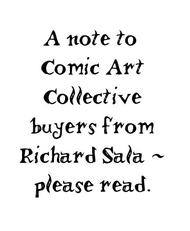 """-- Special Note To CAC Buyers - please read"" is copyright ©2008 by Richard Sala.  All rights reserved.  Reproduction prohibited."