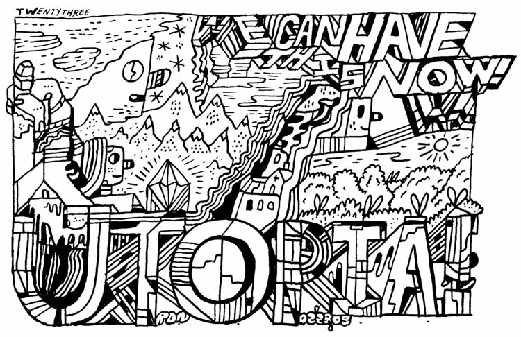 """ENTER THE CARTOON UTOPIA #23"" is copyright ©2008 by Ron Regé, Jr..  All rights reserved.  Reproduction prohibited."