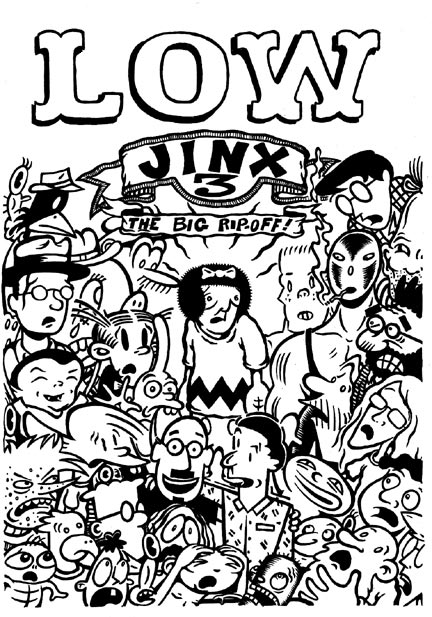 """Lowjinx 3 (the big rip-off) cover"" is copyright ©2008 by Kurt Wolfgang.  All rights reserved.  Reproduction prohibited."