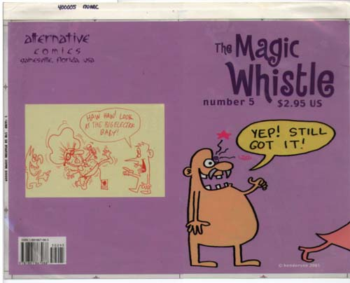 """MAGIC WHISTLE 5 cover proof"" is copyright ©2008 by Sam Henderson.  All rights reserved.  Reproduction prohibited."