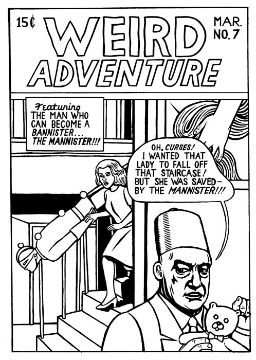 """Weird Adventure (The Mannister)"" is copyright ©2008 by M. Kupperman.  All rights reserved.  Reproduction prohibited."