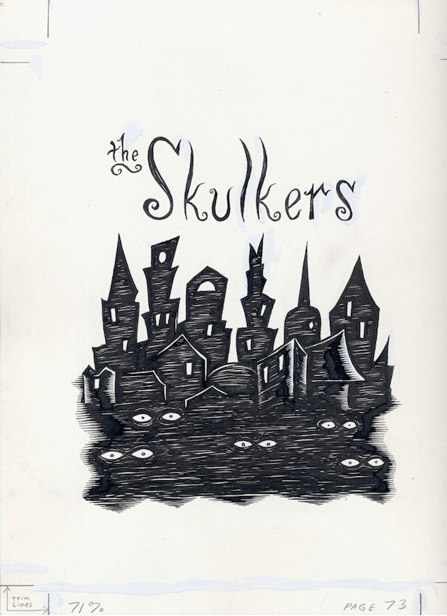 """The Skulkers - Title Page"" is copyright ©2008 by Richard Sala.  All rights reserved.  Reproduction prohibited."
