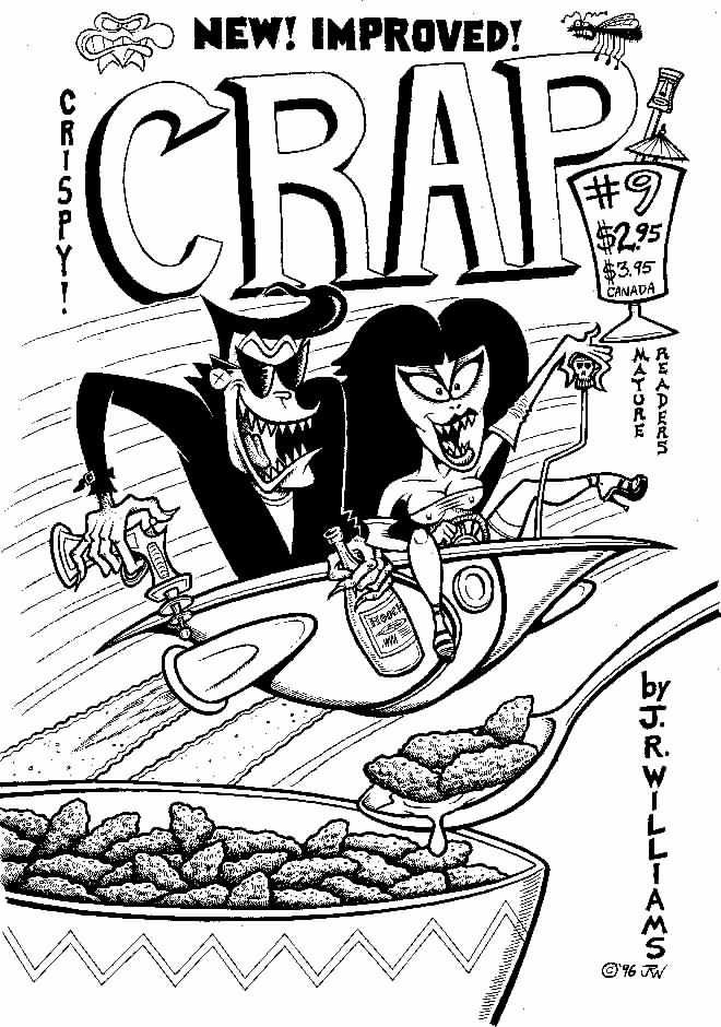 """CRAP unpublished cover"" is copyright ©2008 by J.R. Williams.  All rights reserved.  Reproduction prohibited."