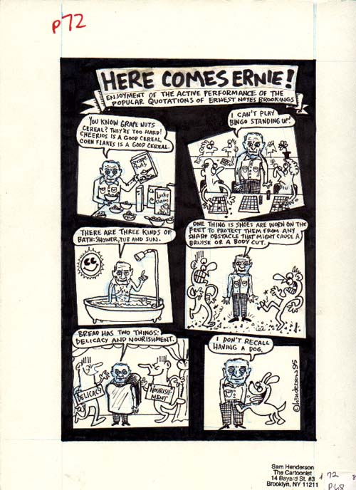 """Here Comes Ernie"" is copyright ©2008 by Sam Henderson.  All rights reserved.  Reproduction prohibited."