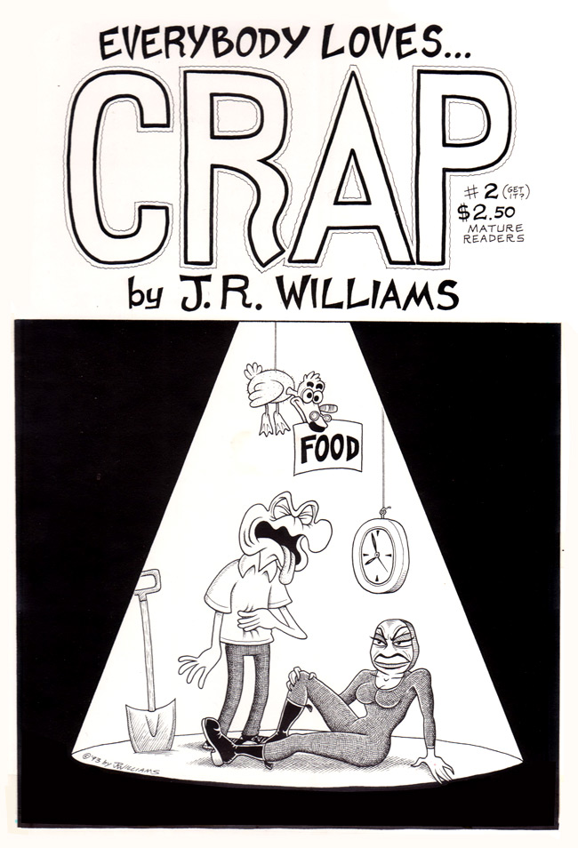 """CRAP #2 cover"" is copyright ©2008 by J.R. Williams.  All rights reserved.  Reproduction prohibited."