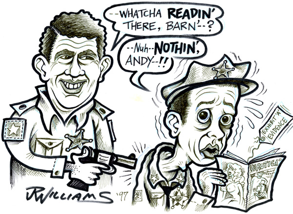 """Andy Griffith & Don Knotts!"" is copyright ©2008 by J.R. Williams.  All rights reserved.  Reproduction prohibited."