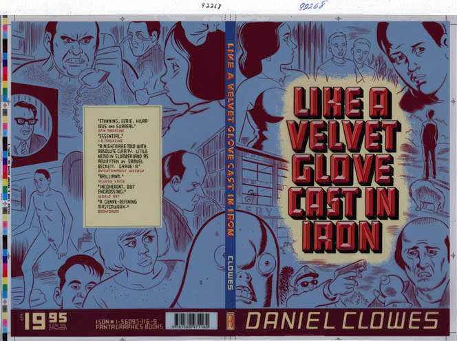 """Like a Velvet Glove Cast in Iron (cover proof)"" is copyright ©2008 by Daniel Clowes.  All rights reserved.  Reproduction prohibited."