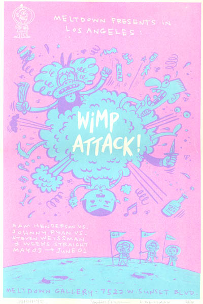 """*print* WIMP ATTACK!"" is copyright ©2008 by Steven Weissman.  All rights reserved.  Reproduction prohibited."