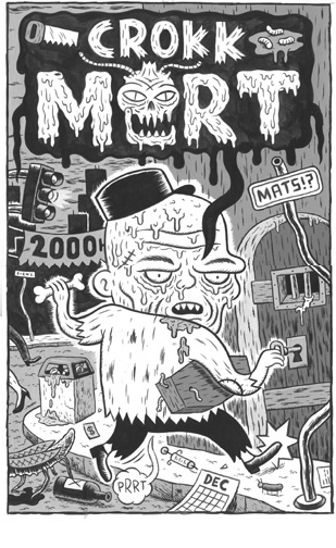 """'Crokk Mort' cover"" is copyright ©2008 by  Mats!?.  All rights reserved.  Reproduction prohibited."