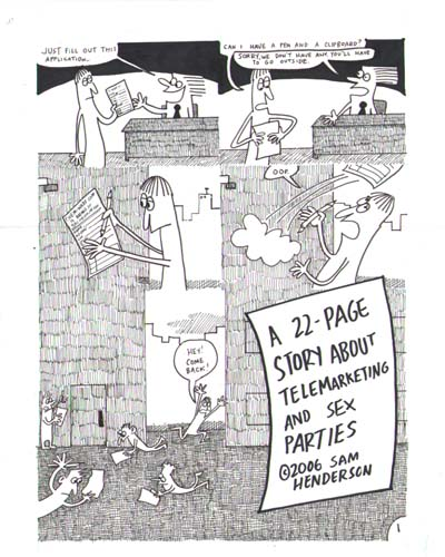 """A  22-Page Story About Telemarketing, page 1"" is copyright ©2008 by Sam Henderson.  All rights reserved.  Reproduction prohibited."