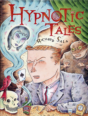 """Hypnotic Tales - Signed Softcover Book"" is copyright ©2008 by Richard Sala.  All rights reserved.  Reproduction prohibited."